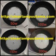 Lampu LED High Bay 50W 100W 150W 200W